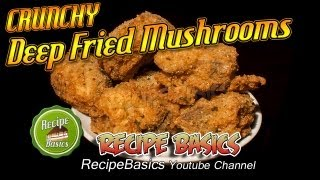 Crunchy Deep Fried Mushrooms Recipe