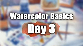 Watercolor Basics for Beginners - Day #03