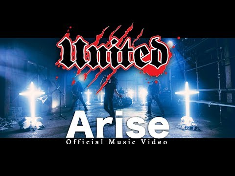 UNITED - Arise (Official Music Video)