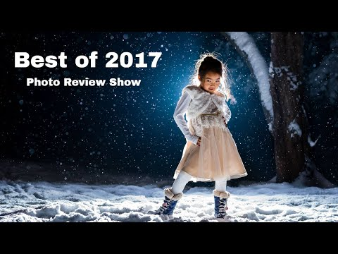 "Photo Review #21 - ""Best of 2017"" Contest - jpeg2RAW Photo Podcast"