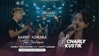 Charly Van Houten Feat Happy Asmara Tak Ikhlasno Happy Asmara Live Cover MP3