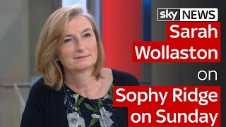 Sarah Wollaston on Sophy Ridge on Sunday