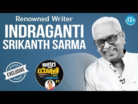 Renowned Writer Indraganti Srikanth Sarma Full Interview || Akshara Yatra With Mrunalini #7