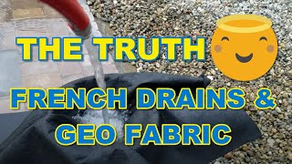 Geo Fabric and French Drains the TRUTH - The French Drain Man