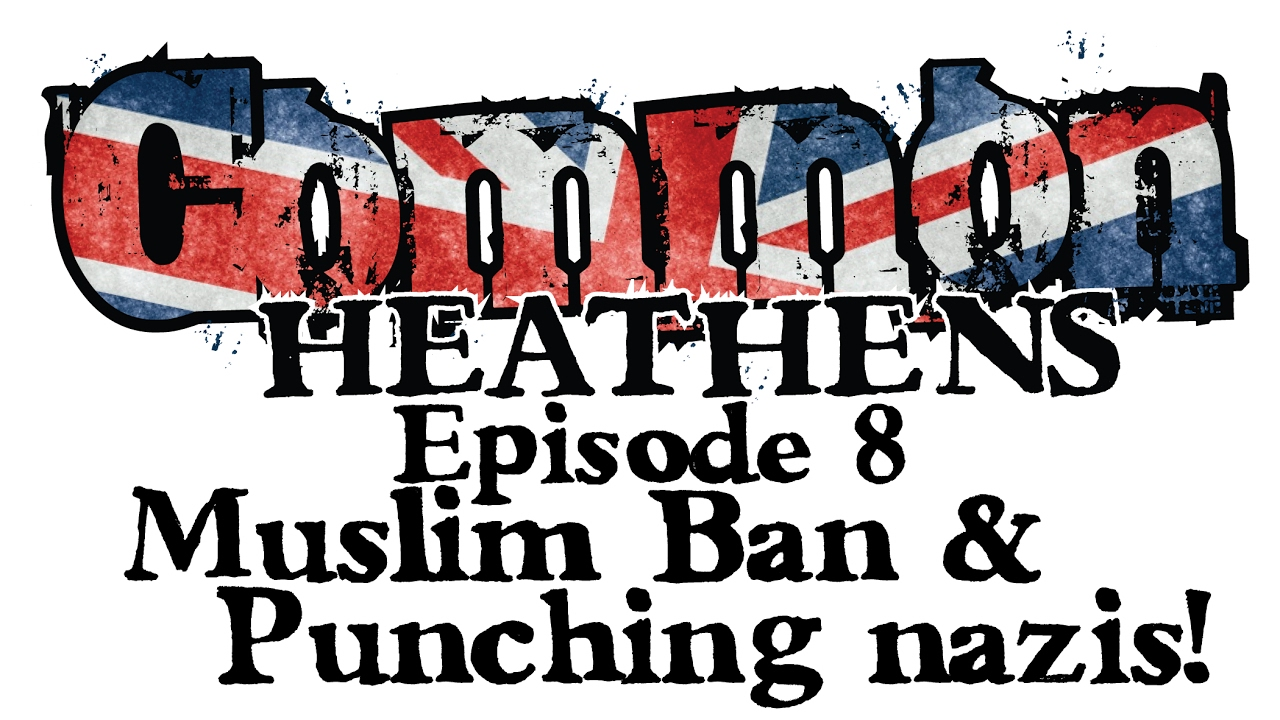 New Podcast Episode: Punching Nazis & Muslim Ban!