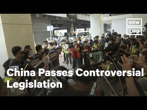 China Passes Controversial National Security Legislation | NowThis