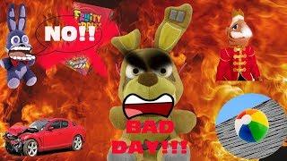 Fnaf Plush-BAD DAY!!!!!