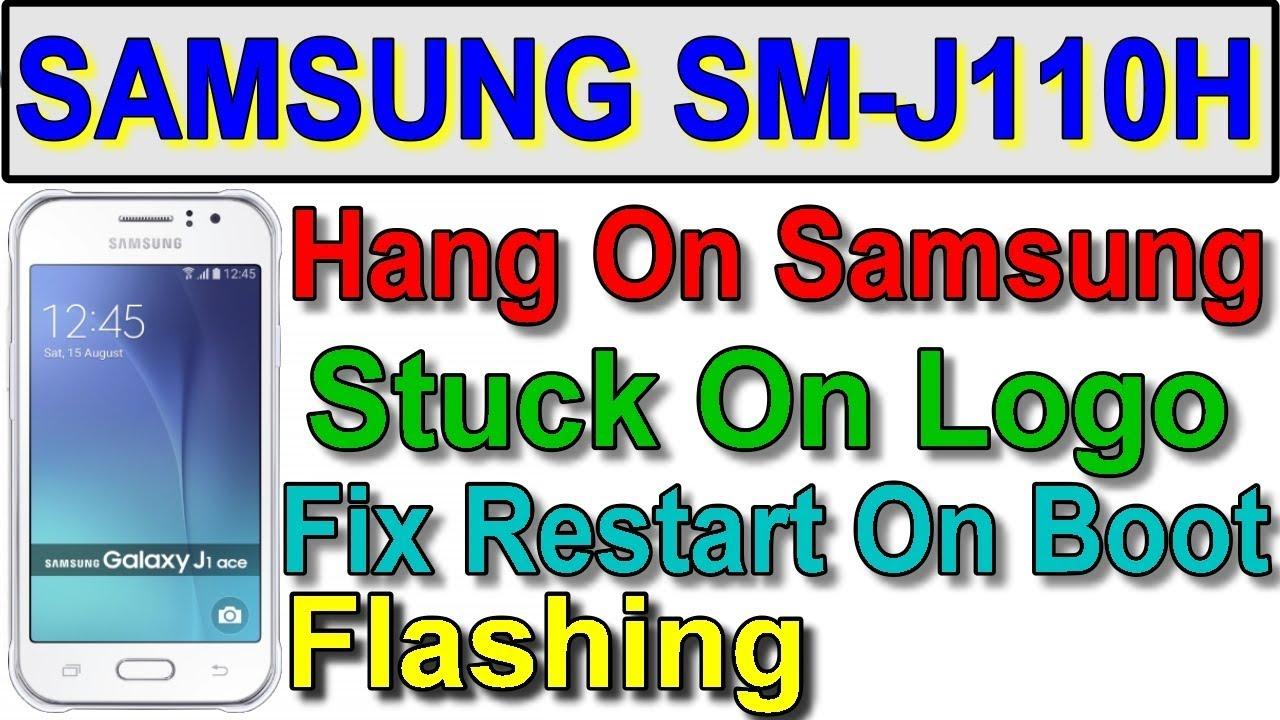 Samsung Galaxy J1 ACE J110H/DS HANG ON LOGO, NOT TURNING ON, STUCK  SOLUTION, FLASH FIRMWARE TAHIR TV
