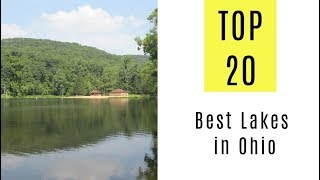Best Lakes in Ohio. TOP 20