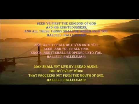 Seek ye first the kingdom of God - YouTube