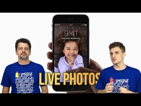 LIVE PHOTOS: FAÇA FOTOS ANIMADAS NO IPHONE 6S, SE, 7 e 7 PLUS!