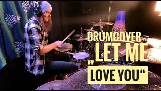 "Sandra Schorer - ""Let me love You"" [Drumcover]"