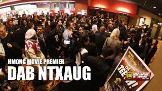 SUAB HMONG E-NEWS: Special Coverage the Premier of Hmong movie