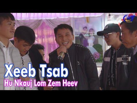 Xeeb Tsab - Hu Nkauj Noj Tshoob Lom Zem Heev ( Hmong 4s )