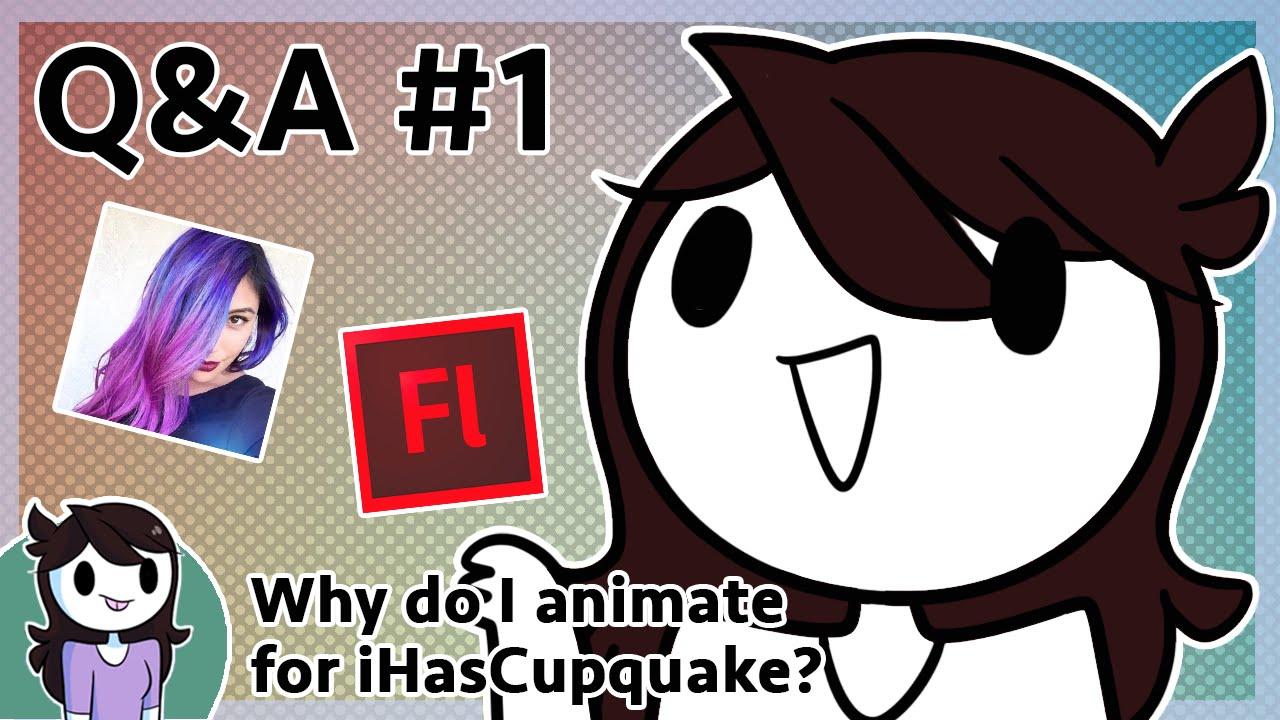 Q&a #1: Why Do I Animate For Ihascupquake?