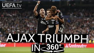 RELIVE AJAX'S WIN IN MADRID IN 360°
