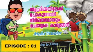 KERALA to AFRICA //EP 01 // preparation for African trip.