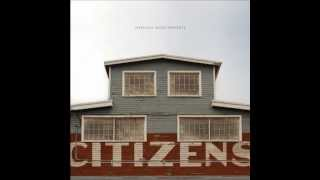 Citizens - Oh God (Full Version)