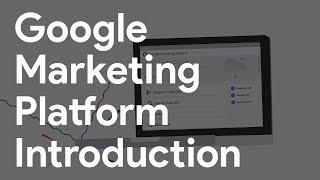 Google Marketing Platform Introduction