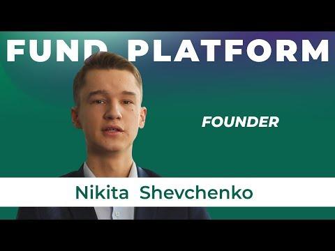 Nikita Shecvhenko about Fund Platform