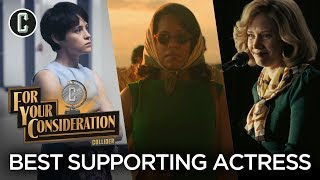 Best Supporting Actress Predictions - Collider For Your Consideration