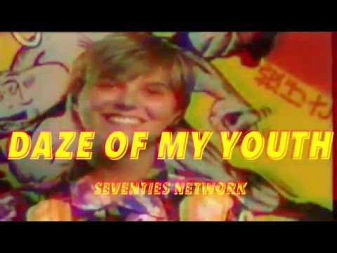 70's network - Daze of my youth