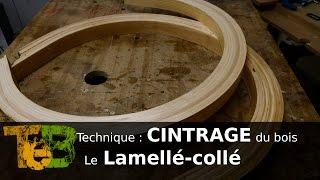 Travail du bois - Cintrer du bois en lamellé collé / bending glued laminated wood