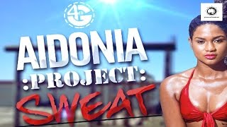 Aidonia - Project Sweat Intro - Explicit - September 2015
