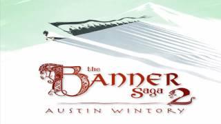 The Banner Saga 2 Soundtrack Full Ost