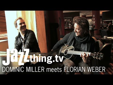 Dominic Miller feat. Florian Weber - Tisane - JAZZthing.tv exclusive - 2014