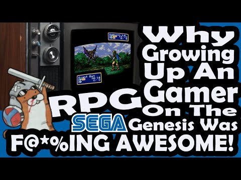 Why Growing Up An RPG Gamer On the Sega Genesis was F@*%ing Awesome!