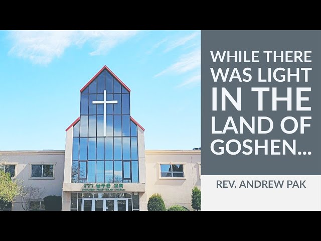 While there was light in the land of Goshen | Lord's Day | 6/21/2020