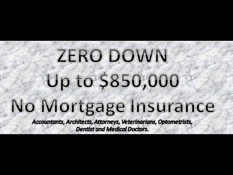 Zero Down Professionals Loan- No MI
