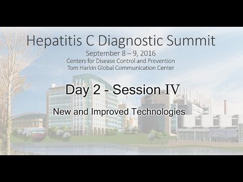 Hep C Diagnostic Summit 2016 - Session IV