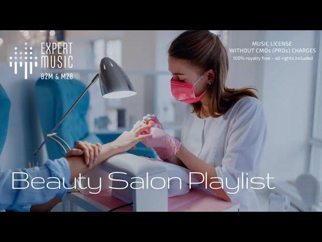 Music for beauty salons (90 - 120 bpm)