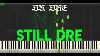 Still DRE - Dr Dre (ft. Snoop Dogg) - Piano Edition