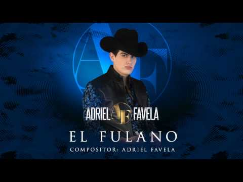 "Adriel Favela ""El Fulano"" (Acustico)"