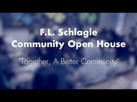 F.L. Schlagle Community Open House