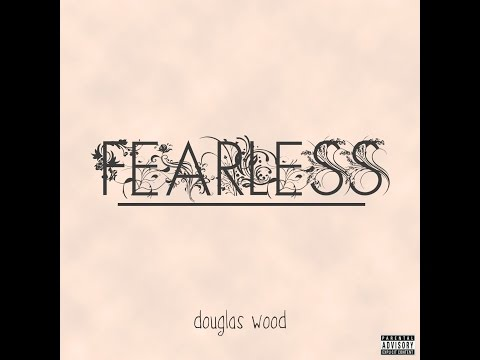 Fearless - The Debut Album by Douglas Wood