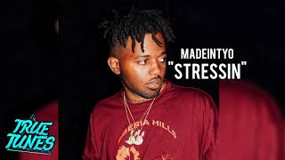 Madeintyo Stressin.mp3