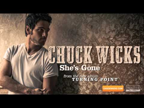 Chuck Wicks - She's Gone (Official Audio Track)