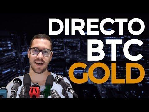 EN DIRECTO - Bitcoin GOLD, BTC y evolución del mercado