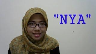 """[LEARN MALAY] 07-""""NYA"""""""