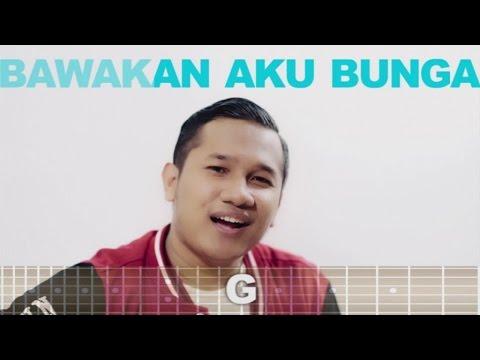 BAWAKAN AKU BUNGA (Video Lyric & Chord)