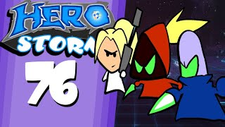"HeroStorm Ep 76 ""Unseen Outcome"""