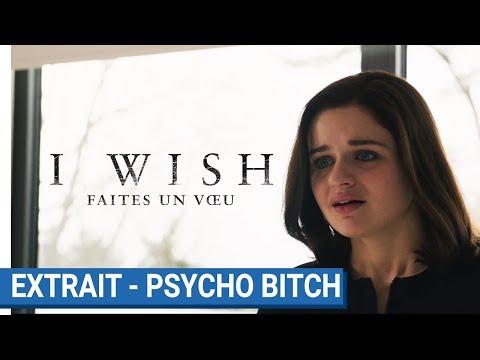 I WISH Faites un voeu : Extrait - Psycho bicth [actuellement au cinéma] streaming vf