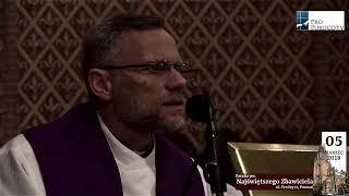 Ks Andrzej Trojanowski 05. 03. 2018 - Kazanie Rekolekcyjne - pw. Zbawiciela Poznań