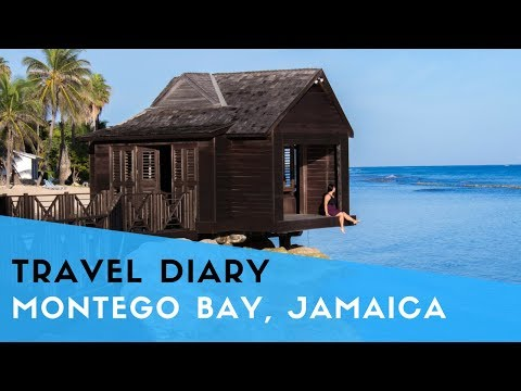 Travel Diary: Montego Bay, Jamaica