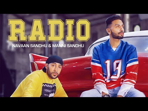 RADIO (OFFICIAL VIDEO) | NAVAAN SANDHU | MANNI SANDHU | TRU MAKERS | LATEST PUNJABI SONGS 2019