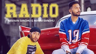 RADIO (OFFICIAL VIDEO) | NAVAAN SANDHU | MANNI SANDHU | TRU MAKERS | LATEST PUNJABI SONGS 2019
